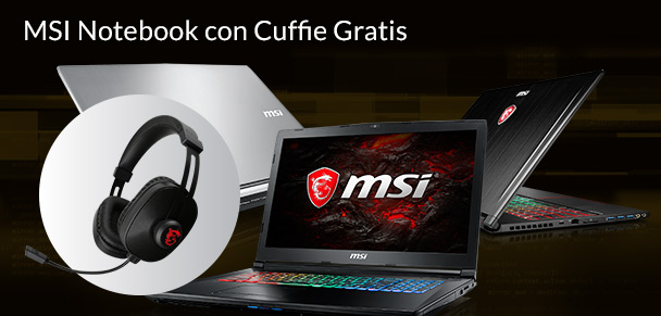 MSI Notebook con Cuffie Gratis
