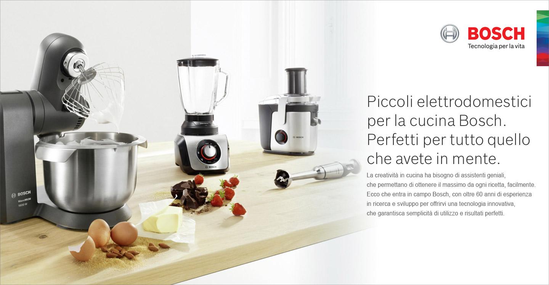 Bosch - Piccoli Elettrodomestici per la cucina