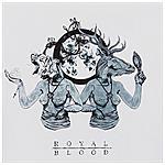 WARNER BROS - Royal Blood - Out Of The Black