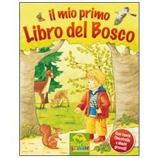 Il mio primo libro del bosco. Libro pop-up