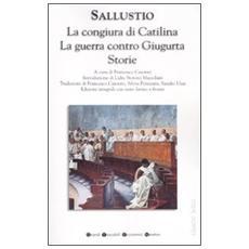 La congiura di CatilinaLa guerra contro GiugurtaStorie. Testo latino a fronte. Ediz. integrale