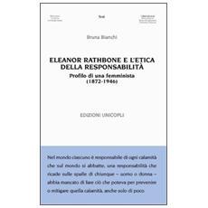 Eleanor Rathbone e l'etica della responsabilità. Profilo di una femminista (1872-1946)