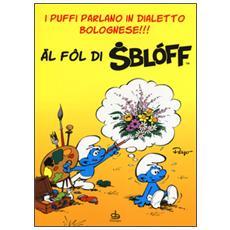 Al fol di sbloff. I puffi parlano in dialetto bolognese!!!