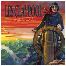 Les Claypool - Of Whales & Woe