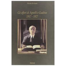 Gli affari di Agnelli e Gualino