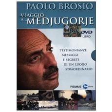 Viaggio A Medjugorje (Paolo Brosio) (2 Dvd + Libro)