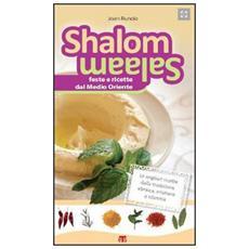 Shalom salaam. Feste e ricette dal Medio Oriente