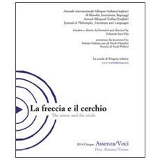 Freccia e il cerchio. Ediz. italiana e inglese (La) . Vol. 5: Assenza / Voci.