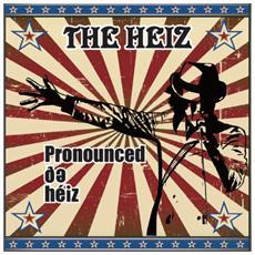 Heiz - Pronounced De Heiz