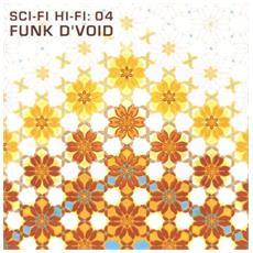 Sci Fi Hi Fi Volume 4: Funk D'void