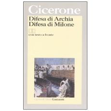Difesa di ArchiaDifesa di Milone. Testo latino a fronte