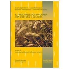 Il farro della Garfagnana tra coltura e cultura