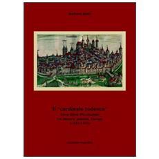 Il «cardinale tedesco». Enea Silvio Piccolomini fra impero, papato, Europa (1442-1455)