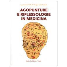 Agopunture e riflessologie in medicina