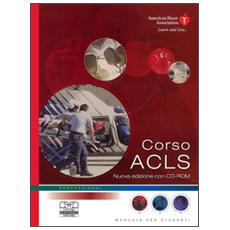 Corso ACLS. Con CD-ROM