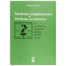Medicina complementare e medicina accademica