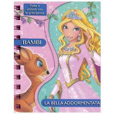 Bambi / La Bella Addormentata - Fiabe E Attivita' Con Le Principesse