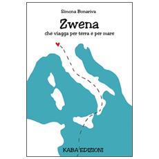 Zwena che viaggia per terra e per mare