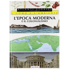 L'epoca moderna e il colonialismo