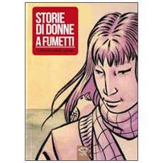 Storie di donne a fumetti: Arcasacra-Annetta-Sibilla