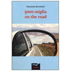 5000 miglia on the road