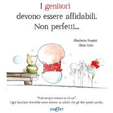 Genitori Devono Essere Affidabili Non Perfetti (I)