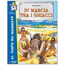 Nadia Vittori - In Marcia Tra I Ghiacci