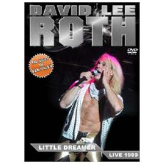 David Lee Roth - Little Dreamer - Live 1999