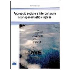 Approccio sociale e interculturale alla toponomastica inglese