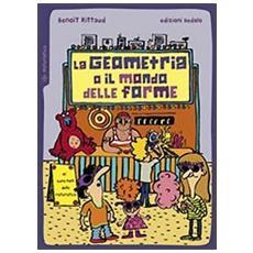 La geometria o il mondo delle forme