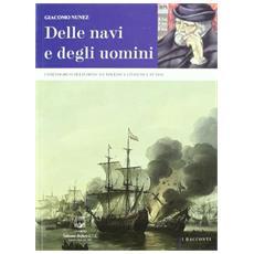 Delle navi e degli uomini. I portoghesi di Livorno: da Toledo a Livorno a Tunisi