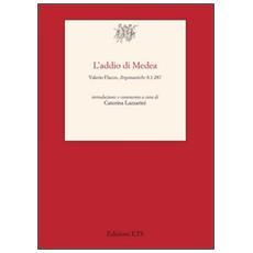 Addio di Medea. Valerio Flacco, Argonautiche 8,1-287
