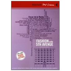 Fashion sulla 5th Avenue. DVD. Con libro