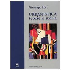 Urbanistica. Teorie e storia