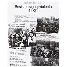 Resistenza nonviolenta a Forl�