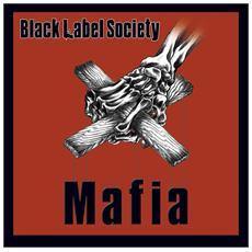 Black Label Society - Mafia