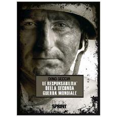 La resposabilità della seconda guerra mondiale