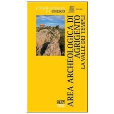 Area archeologica di Agrigento. La Valle dei Templi