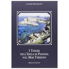 I tesori dell'isola di Pianosa nel mar Tirreno