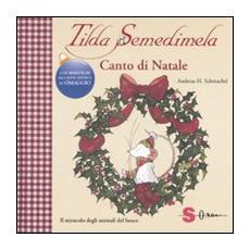 Andreas H. Schmachtl - Tilda Semedimela - Canto Di Natale