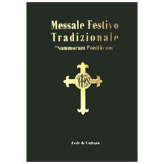Messale festivo tradizionale «Summorum Pontificum». Ediz. italiana e latina