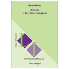 Alfieri e la crisi europea