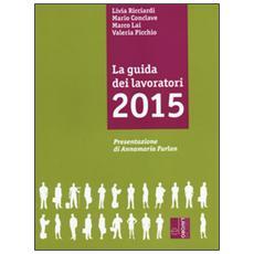 La guida dei lavoratori 2015