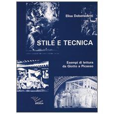 Stile e tecnica. Esempi di lettura da Giotto a Picasso