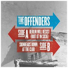 "Offenders (The) - Berlin Will Resist - Riot 87 In So36 (7"")"
