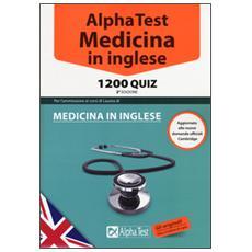 Medicina in inglese. 1200 quiz