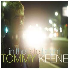 Keene Tommy - In The Late Bright