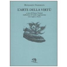 L'arte della virtù. Testo inglese a fronte