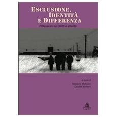 Esclusione, identità e differenza. Riflessioni su diritti e alterità