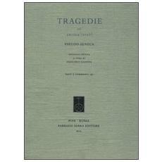 Tragedie. III. Ercole [ Eteo] . Ediz. critica